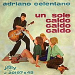 Adriano Celentano Un Sole Caldo, Caldo, Caldo / A New Orleans
