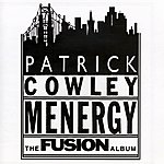 Patrick Cowley Menergy - The Fusion Album