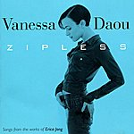 Vanessa Daou Zipless (Songs From The Works Of Erica Jong)