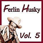 Ferlin Husky Ferlin Husky, Vol. 5