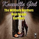 The Wilburn Brothers Knoxville Girl
