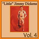 "'Little' Jimmy Dickens ""Little"" Jimmy Dickens, Vol. 4"