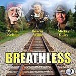 Willie Nelson Breathless
