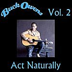 Buck Owens Act Naturally, Vol. 2