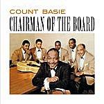 Count Basie Chairman Of The Board (Bonus Track Version)