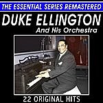 Duke Ellington & His Orchestra Duke Ellington And His Orchestra - 22 Original Hits - The Essential Series