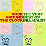 Bill Haley Rock Around The Clock: The Very Best Of Bill Haley
