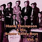 Hank Thompson & His Brazos Valley Boys Hank Thompson & His Brazos Valley Boys, Vol. 11