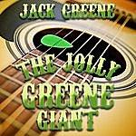 Jack Greene The Jolly Greene Giant