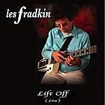 Les Fradkin Lift Off (Live)