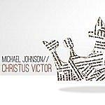 Michael Johnson Christus Victor