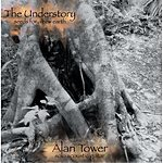 Alan Tower The Understory