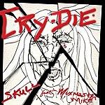 Skull Cry Die - Single