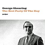 George Shearing The Best Party Of The Day (Extended)