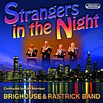 Brighouse & Rastrick Band Strangers In The Night