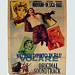 """Domenico Modugno Nel Blu Dipinto Di Blu (Original Soundtrack Theme From """"Nel Blu Dipinto Di Blu"""")"""