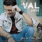 Jose Val Es Lo Que Es