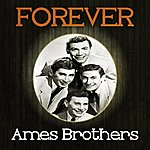 Ames Brothers Forever Ames Brothers