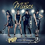 The Muses Pop On Strings, Vol. 2