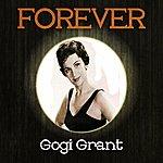 Gogi Grant Forever Gogi Grant