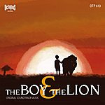 """Stelvio Cipriani The Boy & The Lion (Original Soundtrack From """"The Boy And The Lion"""")"""