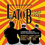 John Lato Beat - Il Beat Italiano (Il Retro Dei 45 Giri Dei Gruppi Italiani Degli Anni '60)