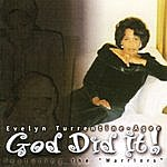 Evelyn Turrentine-Agee God Did It