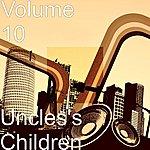 Volume 10 Uncles's Children
