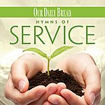 Mark Baldwin Our Daily Bread - Hymns Of Service