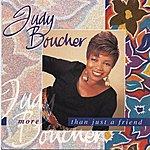 Judy Boucher More Than Just A Friend