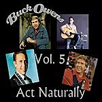 Buck Owens Act Naturally, Vol. 5