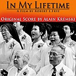 Alain Kremski In My Lifetime (Original Motion Picture Soundtrack)
