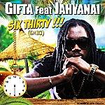 Gifta Six Thirty (Feat. Jahyanai) [6h30]
