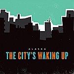 Alaska The City's Waking Up