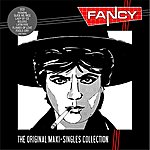 Fancy The Original Maxi-Singles Collection
