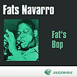 Fats Navarro Fat's Bop