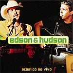 Edson & Hudson Acústico Ao Vivo