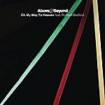 Above & Beyond On My Way To Heaven (The Remixes)