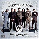 Sweatshop Union United We Fall