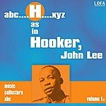 John Lee Hooker H As In Hooker, John Lee (Vol. 1)