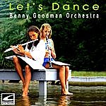 Benny Goodman & His Orchestra Let's Dance