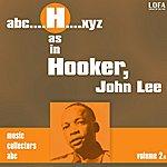 John Lee Hooker H As In Hooker, John Lee (Vol. 2)