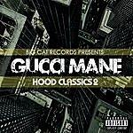 Gucci Mane Hood Classics 2