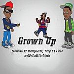Bossman Grown Up (Feat. Rollupmike & Yung F.L.A.M.E)