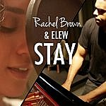 Rachel Brown Stay (Feat. Elew)