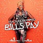 Macka Diamond Bills Pay - Single