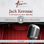 Jack Kerouac Great Audio Moments, Vol.22: Jack Kerouac & The Beat Generation Pt.2