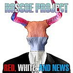 Roscoe Project Red, White And News