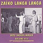 Zaïko Langa Langa Zaiko Langa Langa, Vol. 8 : 1ers Enregistrements (Hits Inoubliables)