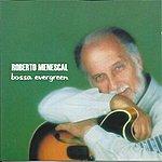 Roberto Menescal Bossa Evergreen
